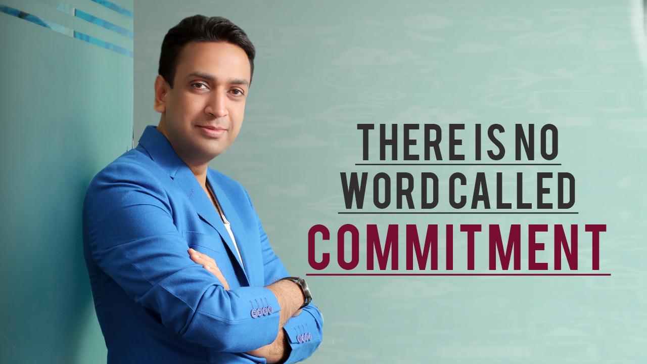 In the new era there is no word called commitment: Sachin Mittal