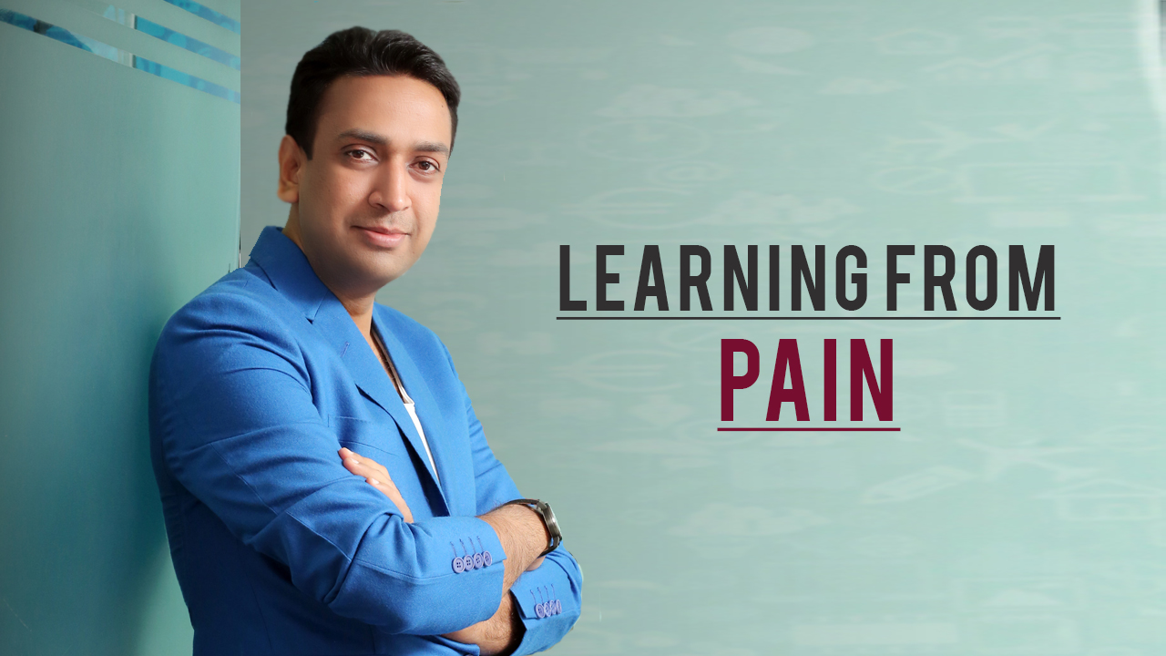 Pain will teach you more profoundly than success - Sachin Mittal