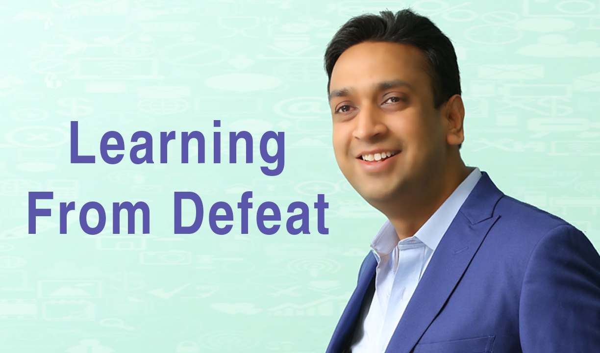 Victory introduces you to the world, but defeat introduces the world to you : Sachin Mittal